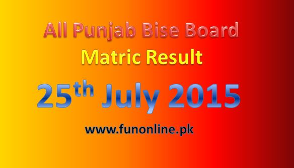 BISE Lahore Board Matric Result 2015