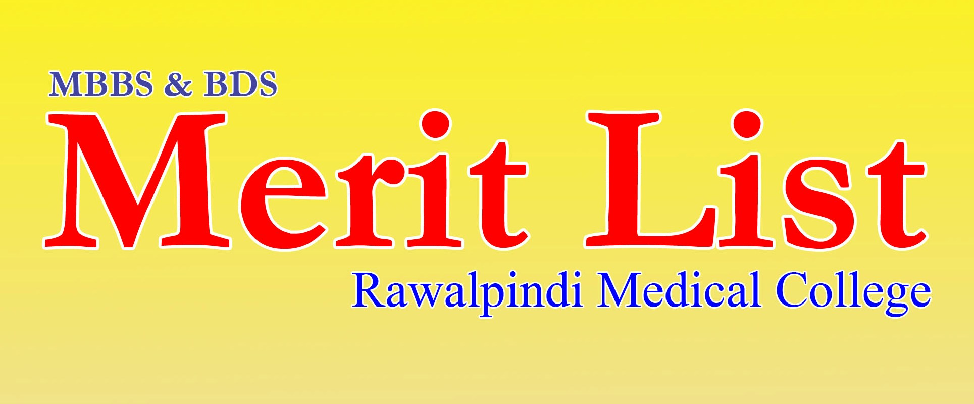 Rawalpindi Medical College RMC MBBS BDS Merit List 2019 | WebStudy