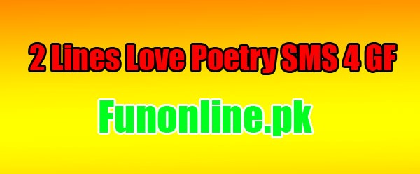 2 lines love romatic poetry for gf