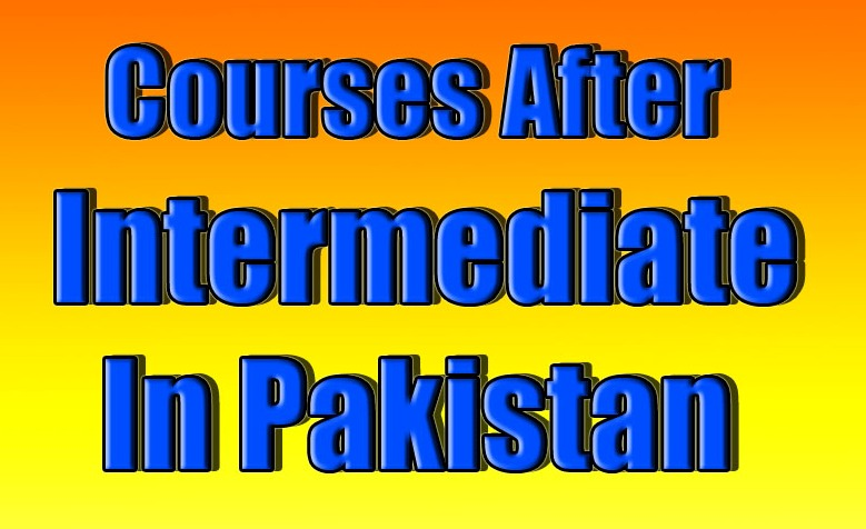courses after intermediate in pakistan