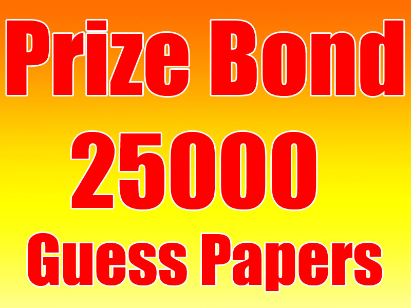 prize bond 25000 guess papers 2017 2018