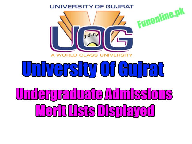 university of gujrat uog merit lists 2017