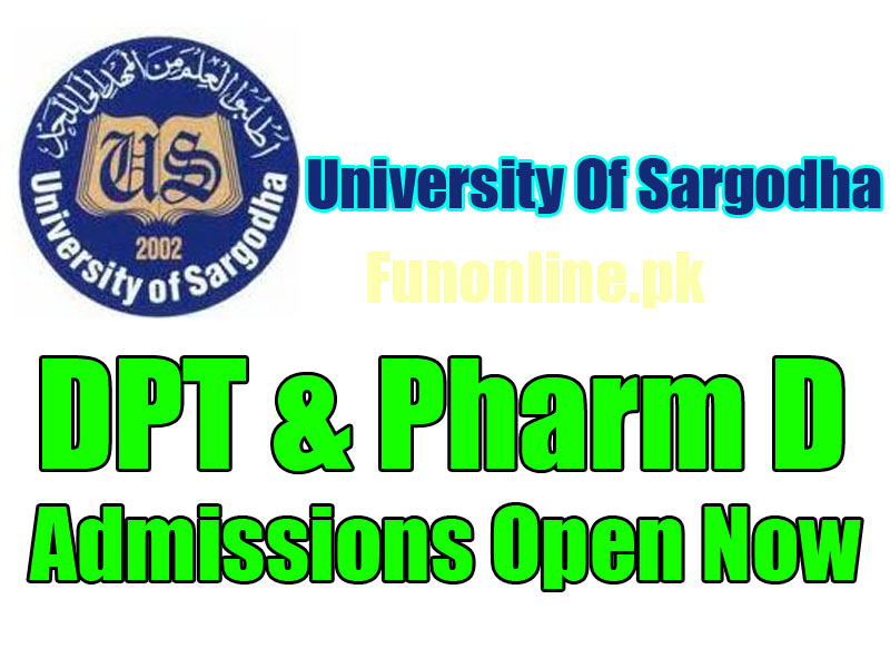 university of sargodha uos admissions 2017 for dpt and pharm D