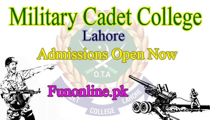 military cadet college lahore admissions 2018