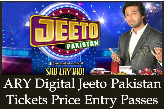 ARY-Show-Jeeto-Pakistan-Tickets-Price-Entry-Passes