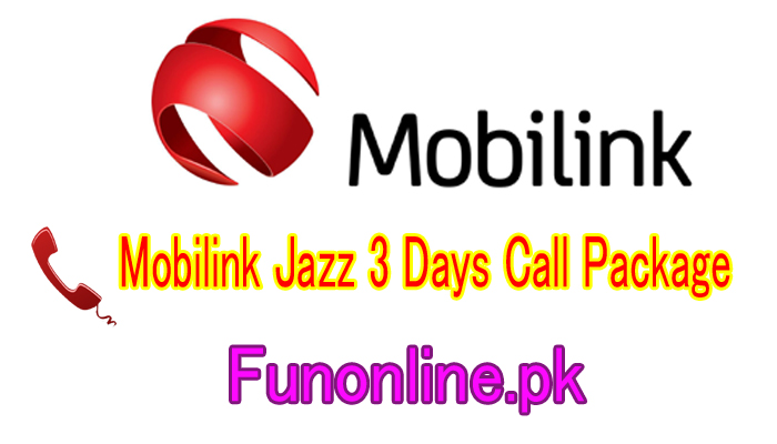mobilink jazz 3 days call package details