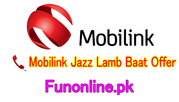 mobilink jazz lambi baat offer daily call package