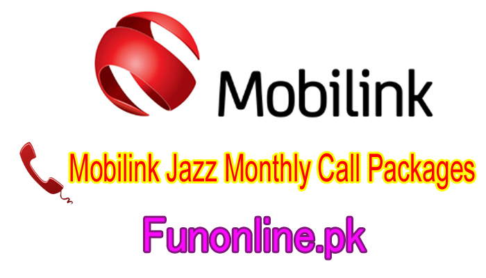 mobilink jazz monthly call packages 30 days call offers