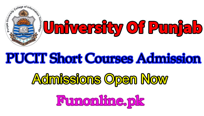punjab university PUCIT short courses admissions 2018
