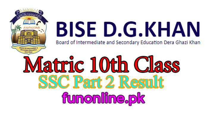 bise DG khan matric 10th class result 2018