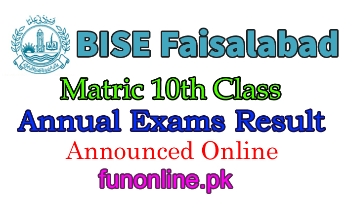 bise faisalabad matric result 2018