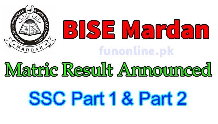 bise mardan board matric result 2018
