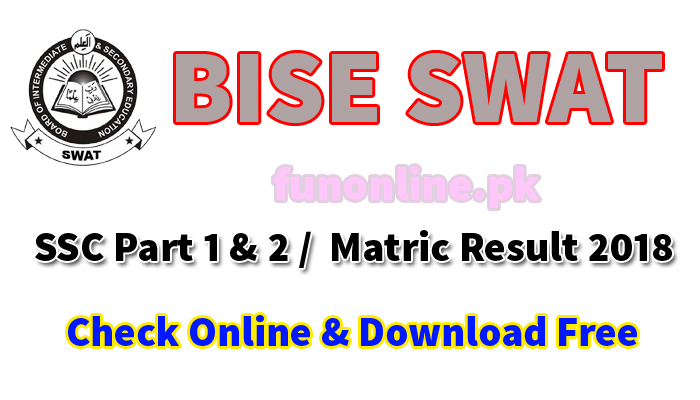 bise swat board matric result 2018