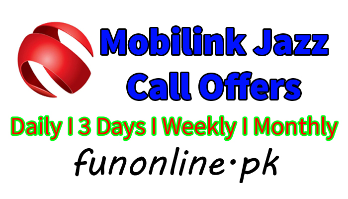 mobilink jazz daily weekly monthly call packages