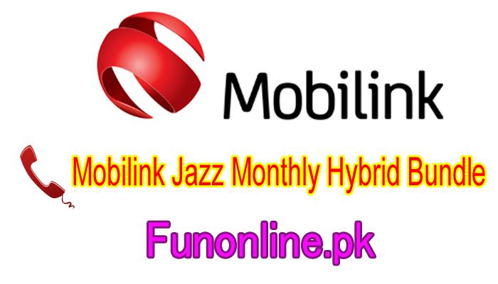 mobilink jazz monthly hybrid bundle offer details