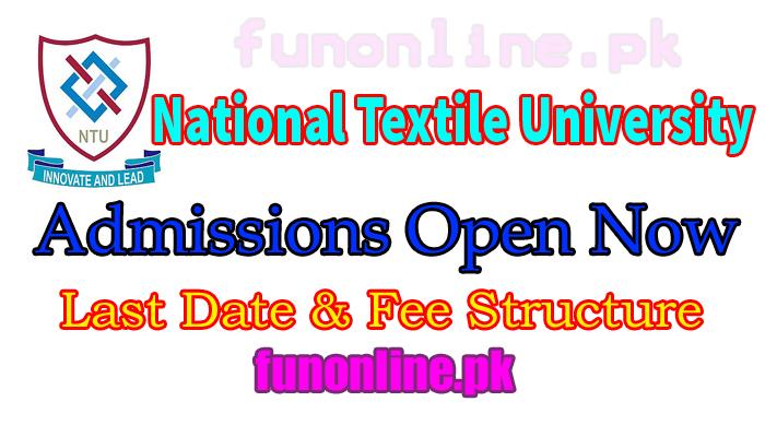 national textile university ntu faisalabad admissions 2018