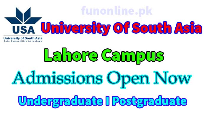 university of south asia lahore admission 2018