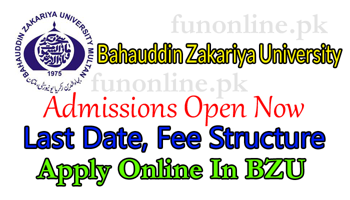 bahauddin zakariya university multan admission 2018