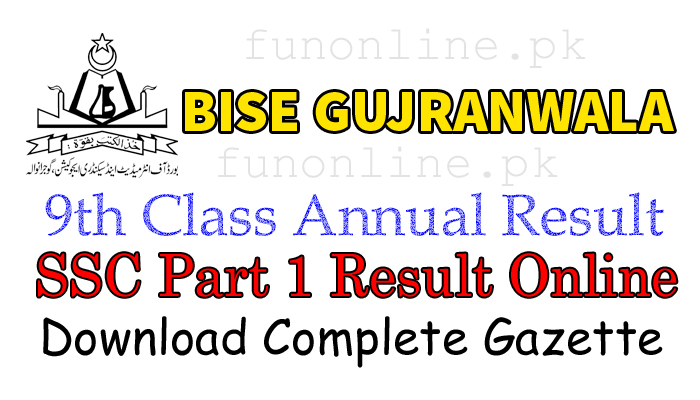 bise gujranwala 9th class result 2018